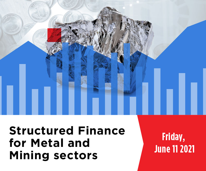Structured Finance for Metal and Mining sectors